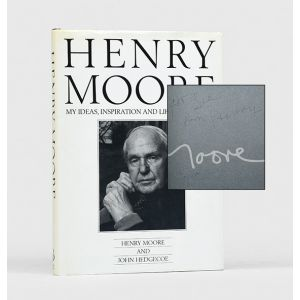 Henry Moore. My Ideas, Inspiration and Life as an Artist.