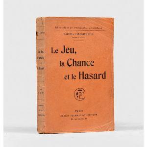 Le Jeu, la Chance et le Hasard.