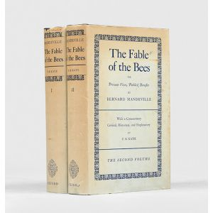 The Fable of the Bees: or, Private Vices, Publick Benefits.  With a Commentary, Critical, Historical, and Explanatory by F. B. Kaye.