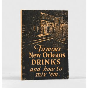 Famous New Orleans Drinks and How to Mix'em.