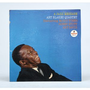 A Jazz Message: Art Blakey Quartet featuring McCoy Tyner, Sonny Stitt, Art Davies.