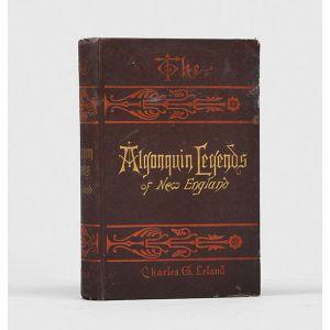The Algonquin Legends of New England.