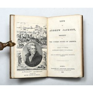 Life of Andrew Jackson, President of the United States.