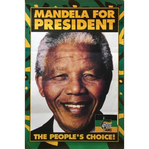 Original poster for Mandela's candidacy for President of South Africa, 1994.