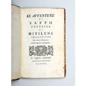 Le avventure di Saffo poetessa di Mitilene traduzione dal greco originale nuovamente scoperto.