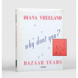 Diana Vreeland Bazaar Years. Including 100 Audacious Why Don't Yous...?