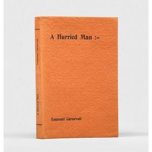 A Hurried Man.