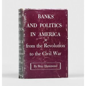 Banks and Politics in America