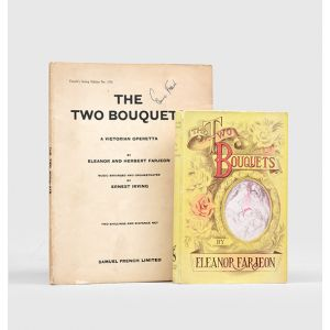 The Two Bouquets A Victorian Operetta [together with]  The Two Bouquets, A Novelette.