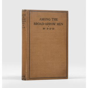 Among the Broad-Arrow Men. A Plain Account of English Prison Life.