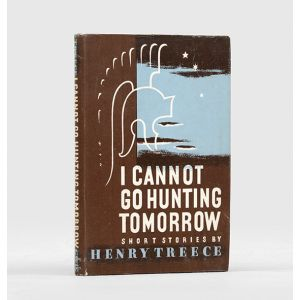 I Cannot Go Hunting Tomorrow. Short Stories.