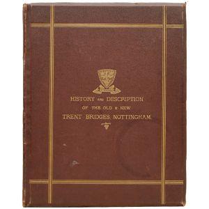History of the Old Trent Bridge,