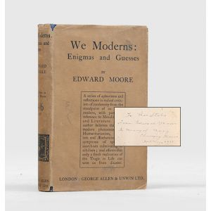 We Moderns: Enigmas and Guesses.
