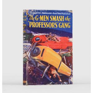 The G-Men Smash the Professor's Gang.