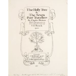 The Holly Tree & The Seven Poor Travellers. By Charles Dickens.