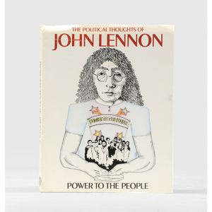Power to the People. The Political Thoughts of John Lennon.