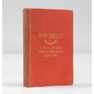 Bow Bells - H.M.S. London First Commission 1919-1930.