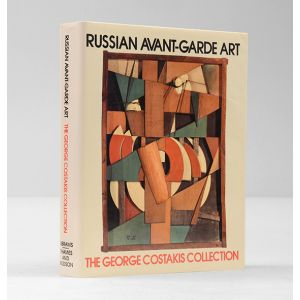 The George Costakis Collection. Russian Avant-Garde Art.