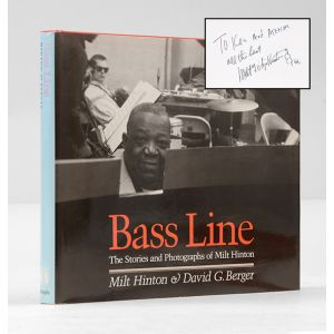 Bass Line. The Stories and Photographs of Milt Hinton.