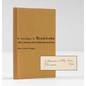 Il Contributo di Mendelsohn alla evoluzione dell'architettura moderna.