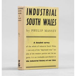 Industrial South Wales: A Social and Political Survey.