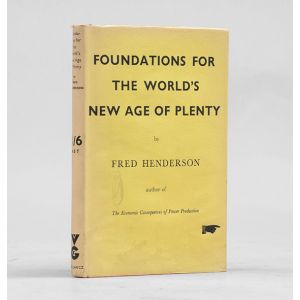 Foundations for the World's New Age of Plenty.