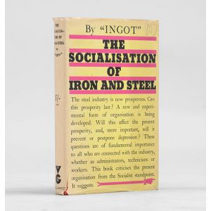 The Socialisation of Iron and Steel.
