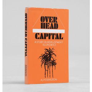 Overhead Capital. A Study in Development Economics.