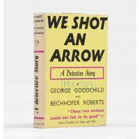 We Shot An Arrow.