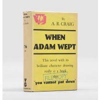 When Adam Wept.