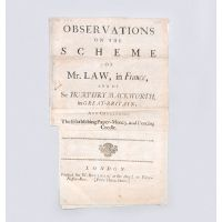 Observations on the Scheme of Mr. Law, in France, and of Sir Humphrey Mackworth, in Great-Britain: And Concerning the Establishing Paper-Money, and Forcing Credit.