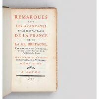Remarques les avantages et les desavantages de la France et de la Gr. Bretagne, par rapport au commerce, et aux autres Sources de la Puissance des Etats.