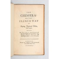 The Chimera: or, the French Way of Paying National Debts, Laid open.