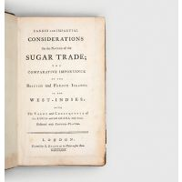 Candid and impartial Considerations on the Nature of the Sugar Trade; the comparative importance of the British and French islands in the West-Indies: with the value and consequence of St. Lucia and Granada, truly stated. Illustrated with copper plates.