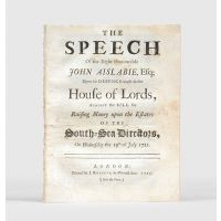 The Speech of the Right Honourable John Aislabie, Esq; Upon his Defence made in the House of Lords,