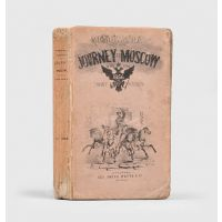 Memoranda of a Journey to Moscow in the Year 1856.