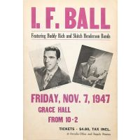 I. F. Ball featuring Buddy Rich and Skitch Henderson Bands, Friday, Nov. 7, 1947, Grace Hall [Lehigh University] from 10-2.