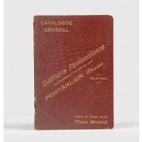 Catalogue Général - Distillerie Pontissalienne - Fabrique d'Absinthe Supérierue.
