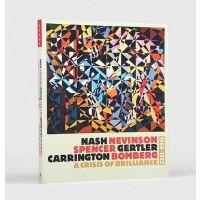 Nash, Nevinson, Spencer, Gertler, Carrington, Bomberg: A Crisis of Brilliance, 1908-1922.