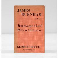James Burnham and the Managerial Revolution.